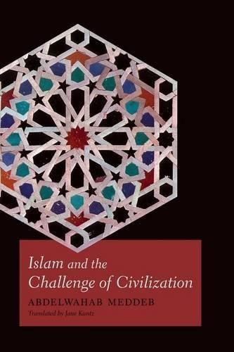 Portada del libro Islam and the Challenge of Civilization by Abdelwahab Meddeb (2015-07-01)
