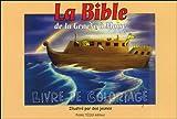 La Bible, de la Genèse à Moïse - Livre de coloriage