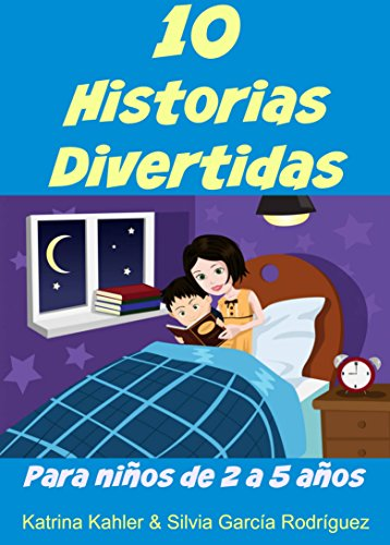 10 Historias Divertidas para niños de 2 a 5 años eBook: Kahler ...