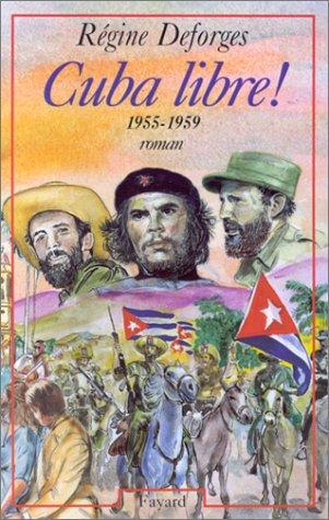 La bicyclette bleue, Tome 7 : Cuba libre ! : 1955-1959