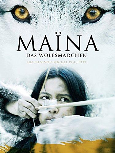 Maïna: Das Wolfsmädchen