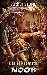 Der seltsamste Noob (Noob LitRPG Buchreihe (Reihe in 3 Bänden) 1)