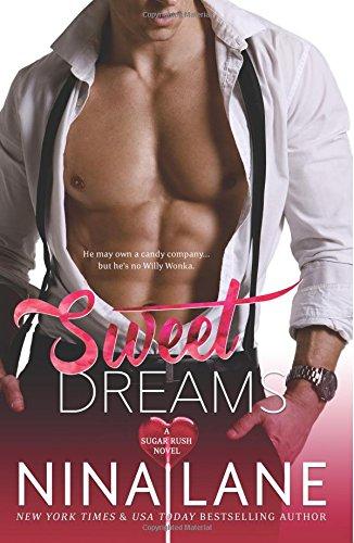 Sweet Dreams: A Sugar Rush Novel: Volume 1