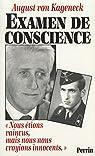 Examen de conscience. Nous étions vaincus, mais nous nous croyions innocents par von Kageneck