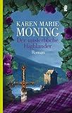 Der unsterbliche Highlander: Roman