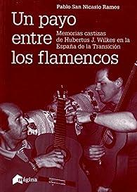 Un payo entre los flamencos par Pablo San Nicasio Ramos