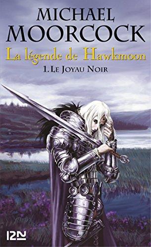 La légende de Hawkmoon - tome 1
