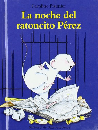 LA NOCHE DEL RATONCITO PEREZ-MINI- (Biblioteca Ratoncito Perez)