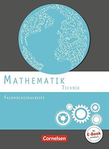 Mathematik - Fachhochschulreife - Technik - Neubearbeitung/Schülerbuch