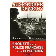 AUX ORDRES DE VICHY