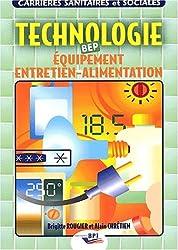 Technologie BEP Equipement, Entretien-Alimentation