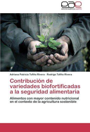 Contribucion de Variedades Biofortificadas a la Seguridad Alimentaria por Tofino Rivera Adriana Patricia