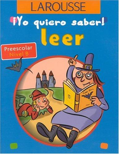 Leer Preescolar Nivel B (Yo quiero Saber!) por Kerstin Hache