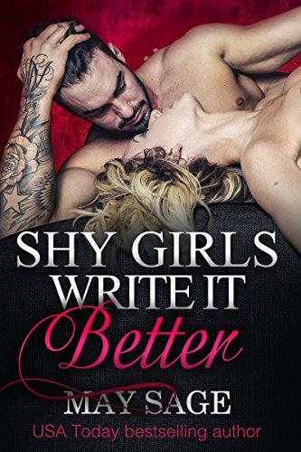 Shy girls write it better (Some Girls Do It Book 1)