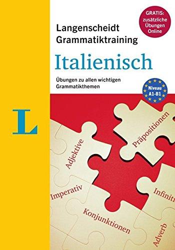 Langenscheidt Grammatiktraining Italienisch - Buch mit Online-Übungen: Übungen zu allen wichtigen Grammatikthemen