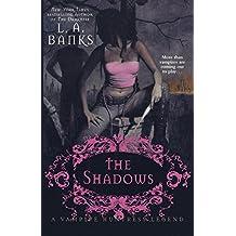 The Shadows (Vampire Huntress Legend)