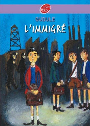 L'immigré (Contemporain t. 734)