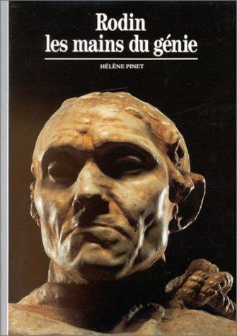 Rodin : Les mains du génie par Hélène Pinet