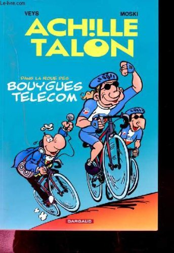 greg-achille-talon-dans-la-roue-des-bouygues-telecom-tour-de-france-album-promotionnel-format-a5