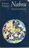 Nabou - Utopischer Roman.