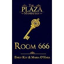 Room 666 (The Plaza Manhattan 1)