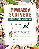 Imparare a scrivere: Un libro per la scuola dellŽinfanzia - Lettere dellŽalfabeto da scrivere e colorare