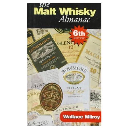 The Malt Whisky Almanac by Wallace Milroy (1997-09-30)