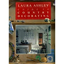 """Laura Ashley"" Guide to Country Decorating"