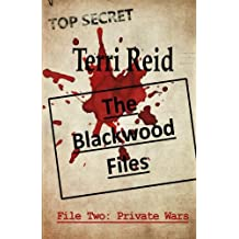 The Blackwood Files - File Two: Private Wars