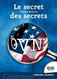 Ovni, le secret des secrets / Fabrice Bonvin |