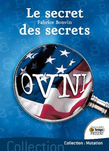 Ovni : le secret des secrets par Fabrice Bonvin