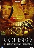 Coliseo : Ruedo Mortal De Roma [DVD]