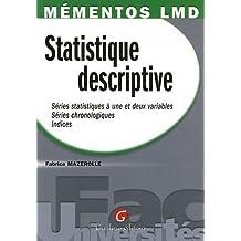 Statistique descriptive : Série statistique à une et deux variables, Séries chronologiques, Indices