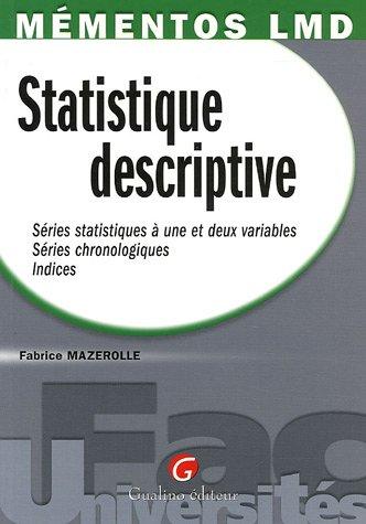 Statistique descriptive : Srie statistique  une et deux variables, Sries chronologiques, Indices