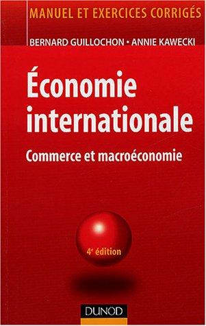 Économie internationale : Commerce international et problèmes monétaires internationaux