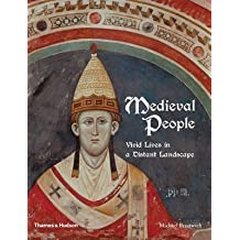 [Medieval People: Vivid Lives in a Distant Landscape - from Charlemagne to Piero Della Francesca] (By: Michael Prestwich) [published: November, 2014]