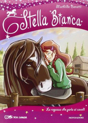 la-ragazza-che-parla-ai-cavalli-stella-bianca-2