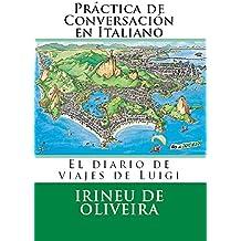 Práctica de Conversación en Italiano (Italian Edition)