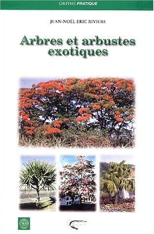 Arbres et arbustes exotiques à La Réunion
