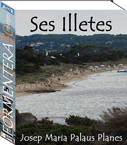 Formentera (Ses Illetes) [CAT] (Catalan Edition) por JOSEP MARIA PALAUS PLANES