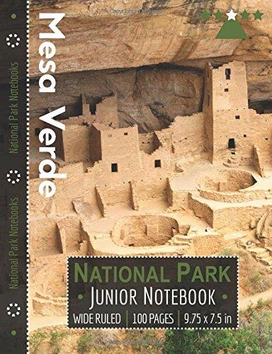 Mesa Verde National Park Junior Notebook: Wide Ruled Adventure Notebook for Kids and Junior Rangers por National Park Notebooks