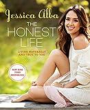 Image de The Honest Life:Living Naturally and True to You