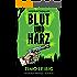 Blut und Harz: Mysterythriller