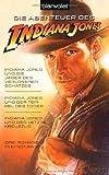 Indiana Jones und die Jäger des verlorenen Schatzes / Indiana Jones und der Tempel des Todes / Indiana Jones und der letzte Kreuzzug - - George Lucas, Steven Spielberg