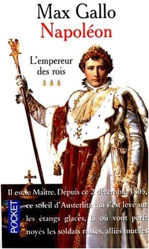 Napoleon: L'Empereur des Rois Vol. 3 (Le livre de poche): L'Emperuer DES Rois 3