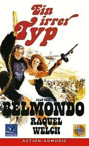 Ein irrer Typ [VHS]: Jean-Paul Belmondo, Raquel Welsh