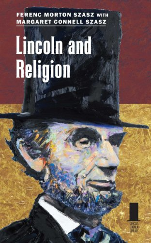 Lincoln and Religion (Concise Lincoln Library)