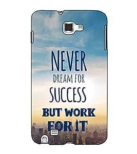 Fuson Designer Back Case Cover for Samsung Galaxy Note N7000 :: Samsung Galaxy Note I9220 :: Samsung Galaxy Note 1 :: Samsung Galaxy Note Gt-N7000 (Never dream for success )