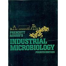 Prescott & Dunn's Industrial Microbiology