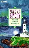 Irische Freundschaften - Maeve Binchy